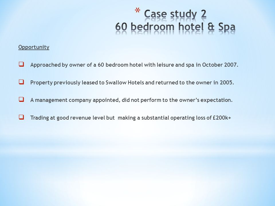 Case study 2 60 bedroom hotel & Spa