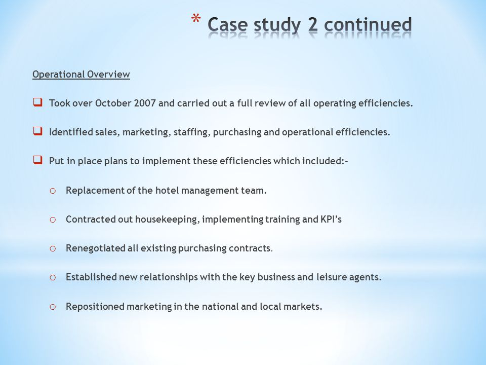 Case study 2 continued Operational Overview
