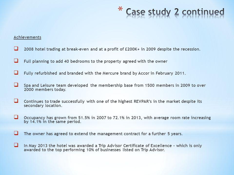Case study 2 continued Achievements