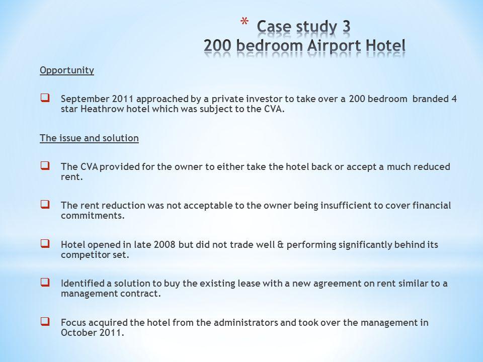 Case study 3 200 bedroom Airport Hotel