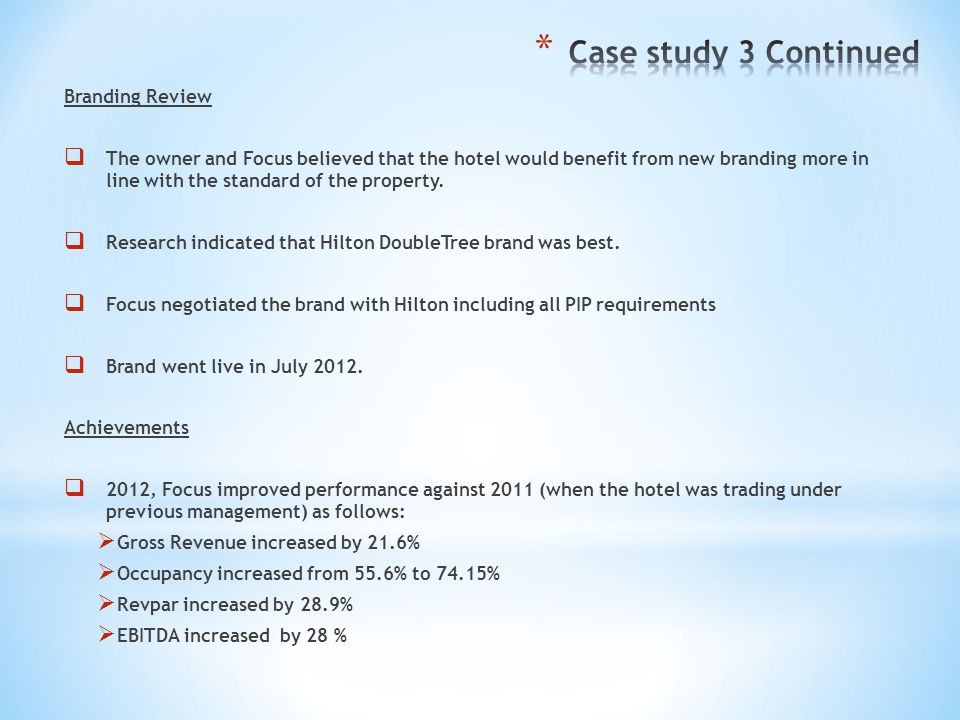 Case study 3 Continued Branding Review