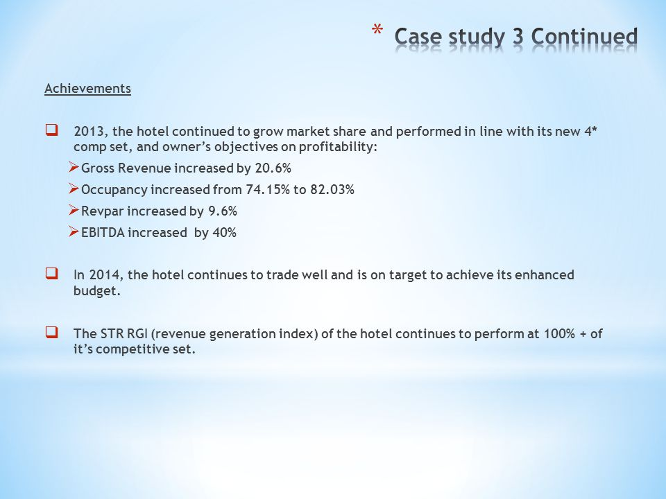 Case study 3 Continued Achievements