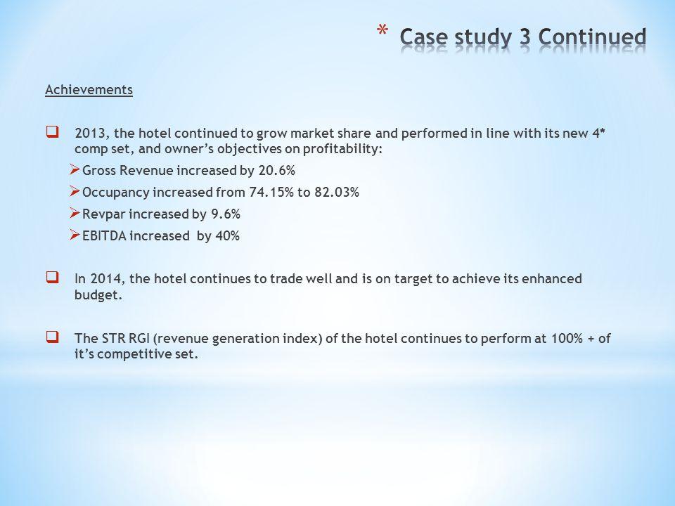 Case study 3 Continued Achievements