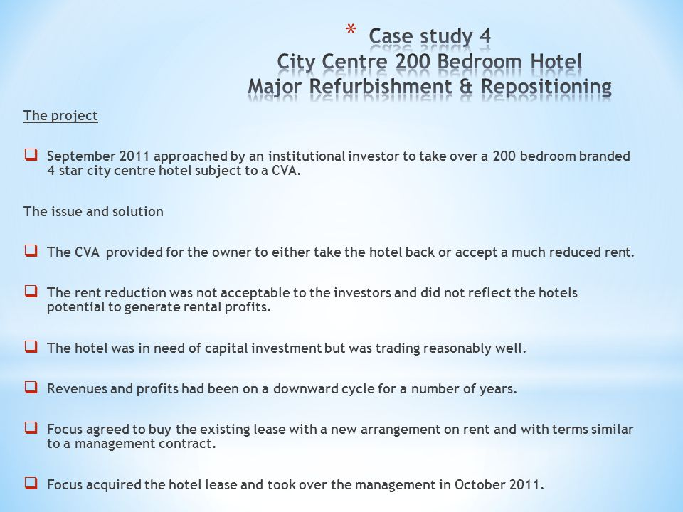 Case study 4 City Centre 200 Bedroom Hotel Major Refurbishment & Repositioning