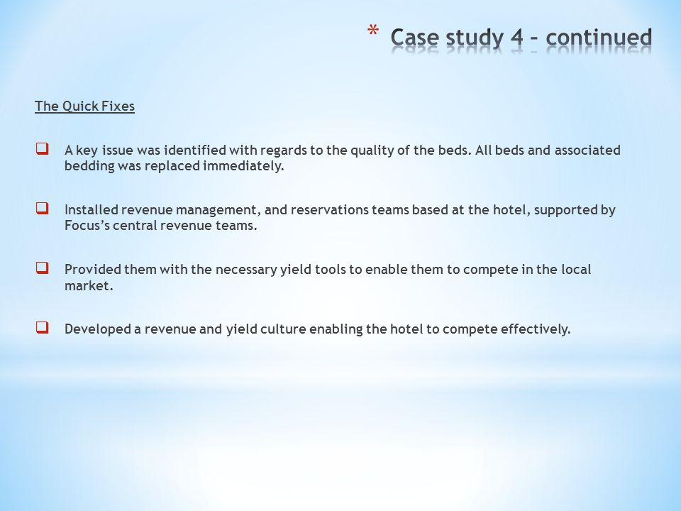 Case study 4 – continued The Quick Fixes