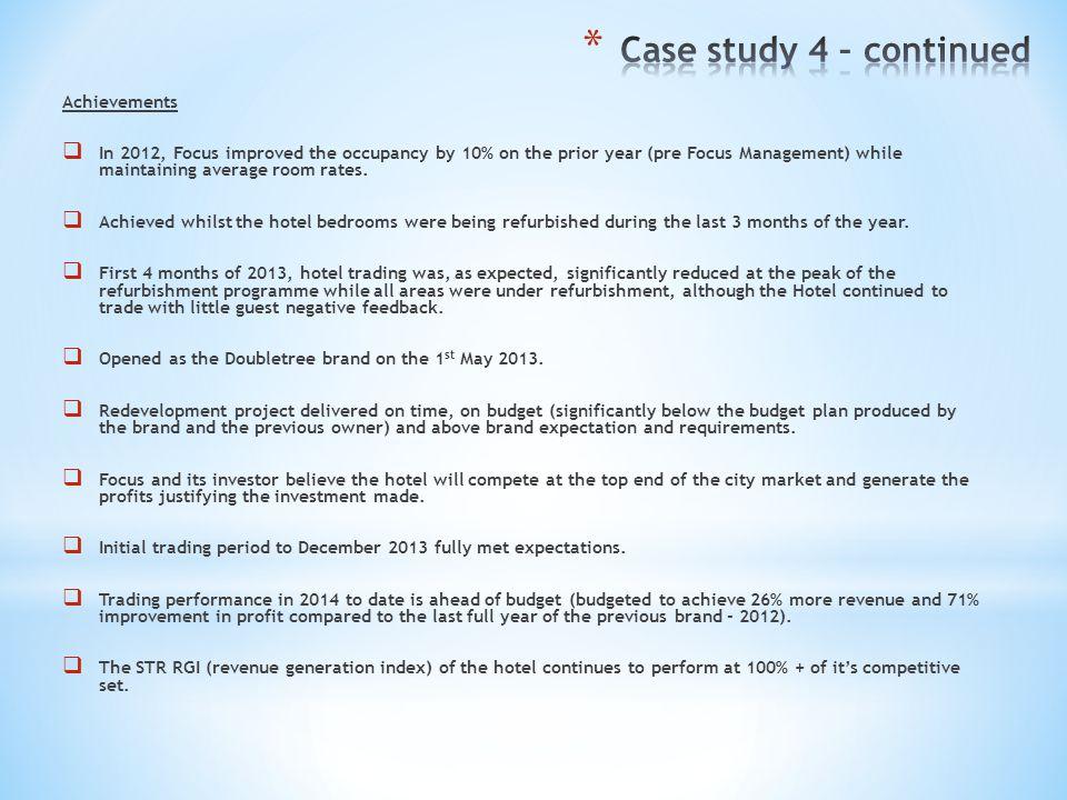 Case study 4 – continued Achievements