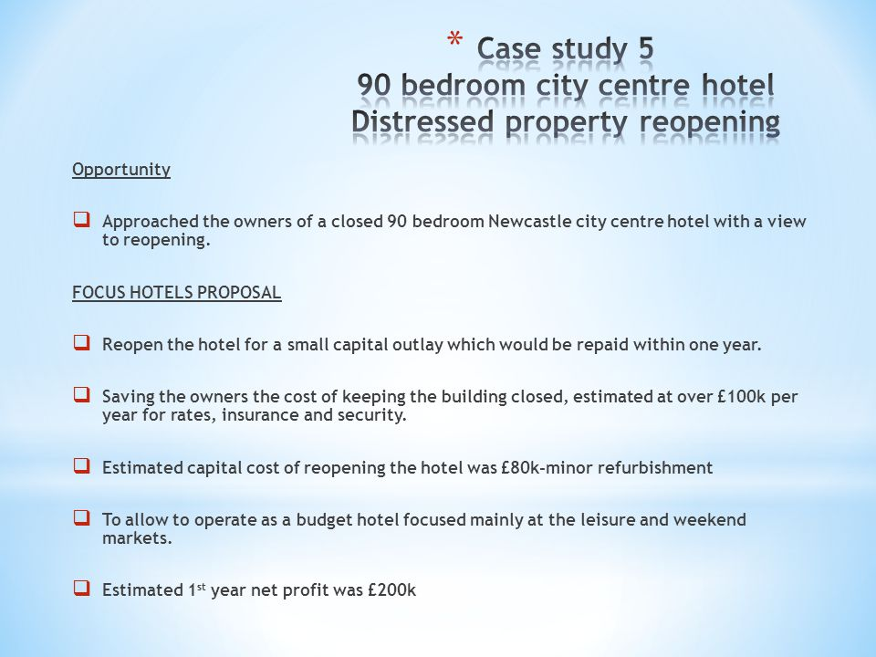 Case study 5 90 bedroom city centre hotel Distressed property reopening