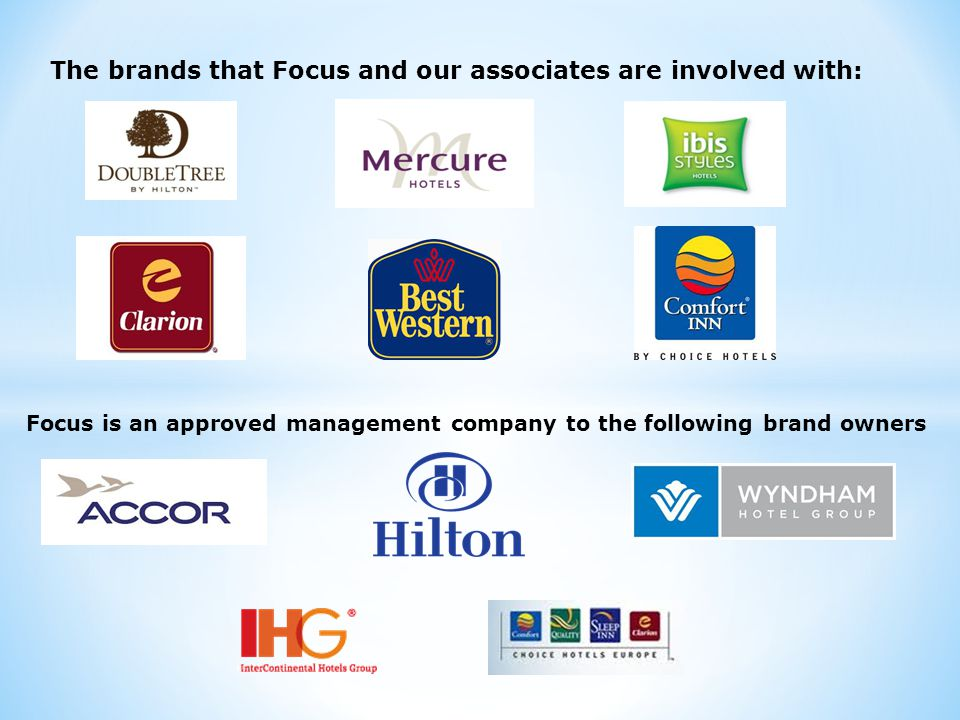 The brands that Focus and our associates are involved with: