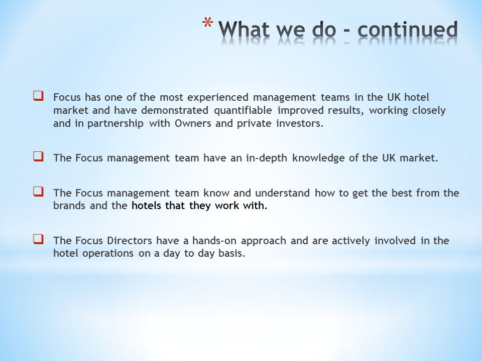 What we do - continued
