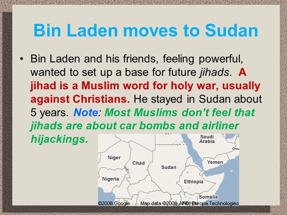 Bin Laden moves to Sudan