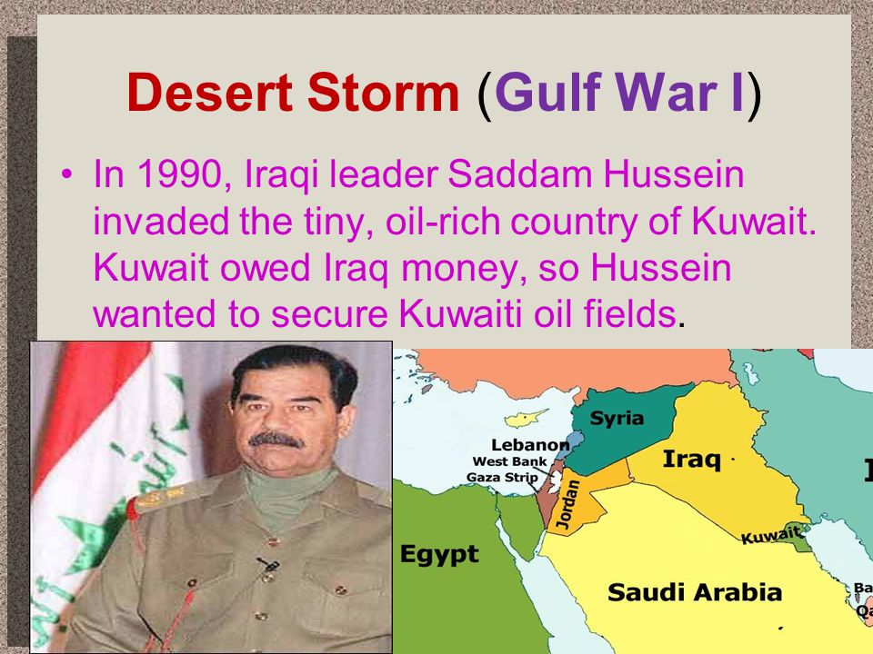Desert Storm (Gulf War I)