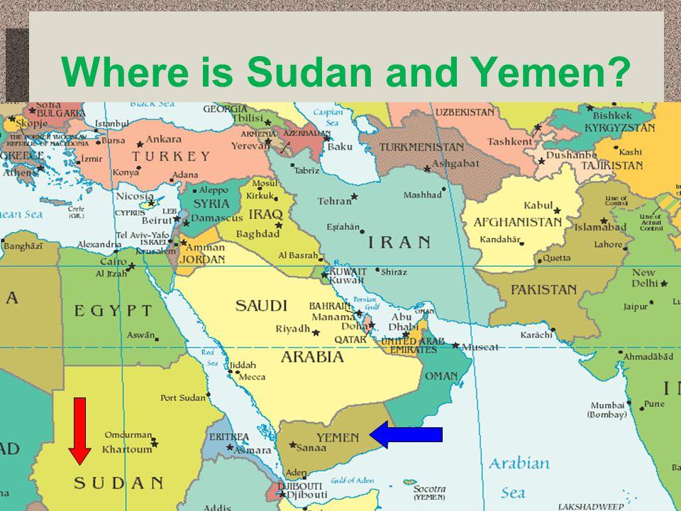 Where is Sudan and Yemen