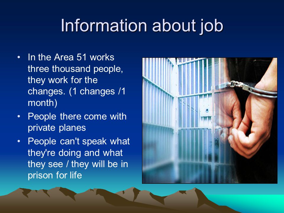 Information about job In the Area 51 works three thousand people, they work for the changes. (1 changes /1 month)