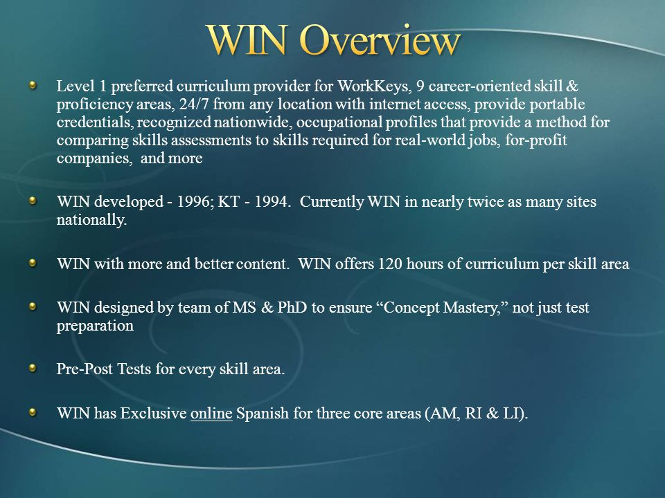 WIN Overview