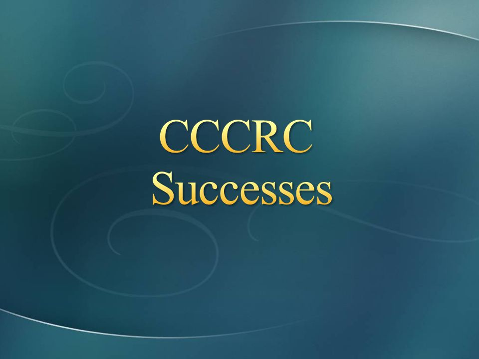 CCCRC Successes