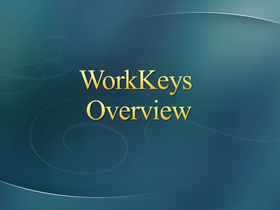 WorkKeys Overview