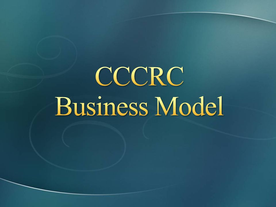 CCCRC Business Model