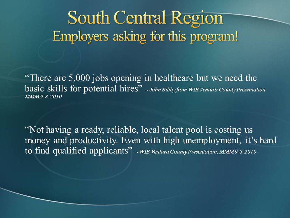 South Central Region Employers asking for this program!