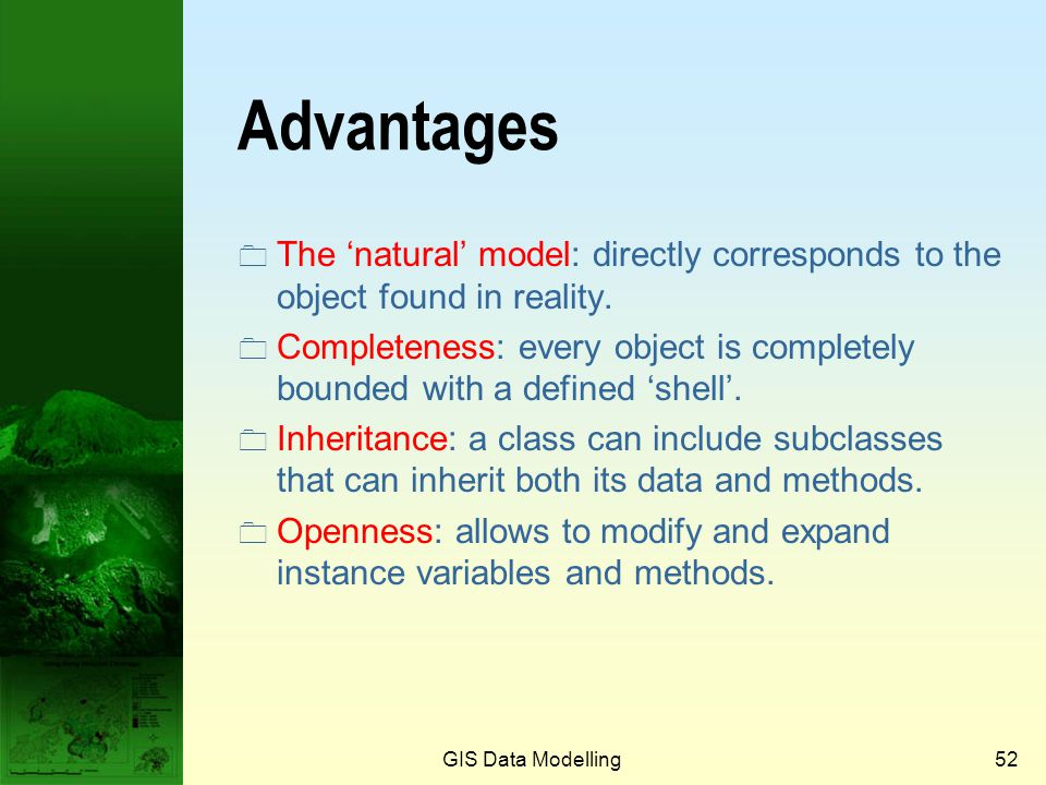 Prof. Qiming Zhou Advantages. The 'natural' model: directly corresponds to the object found in reality.