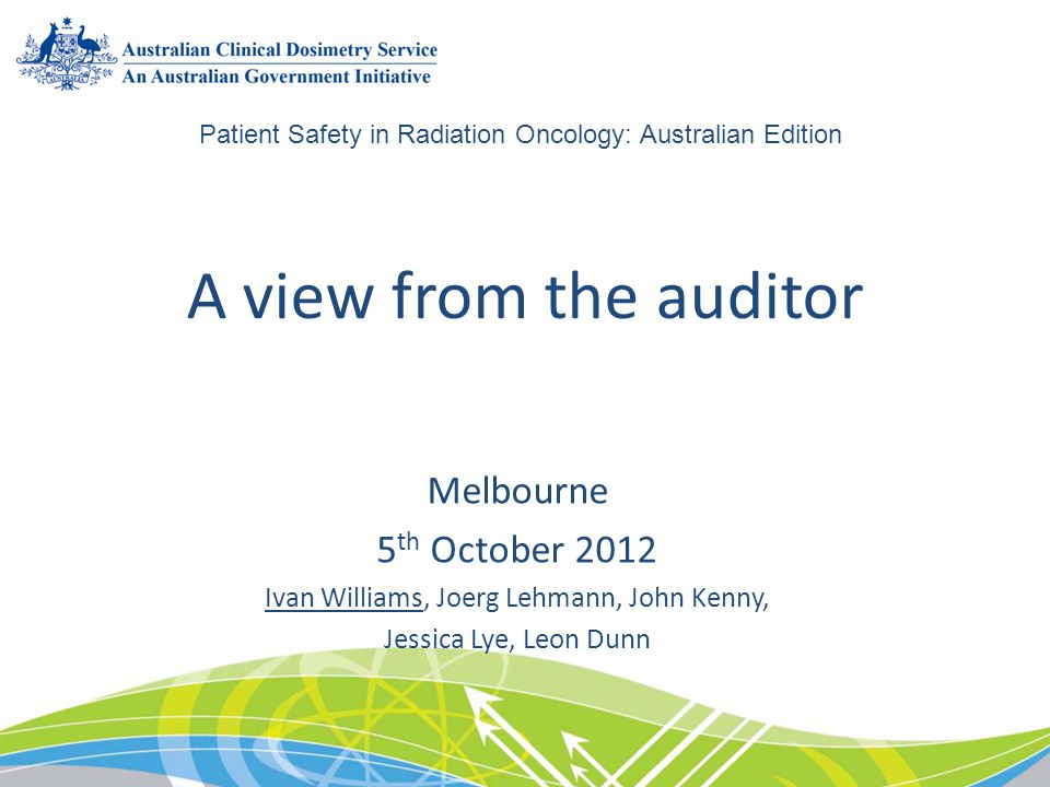 A view from the auditor Melbourne 5th October 2012
