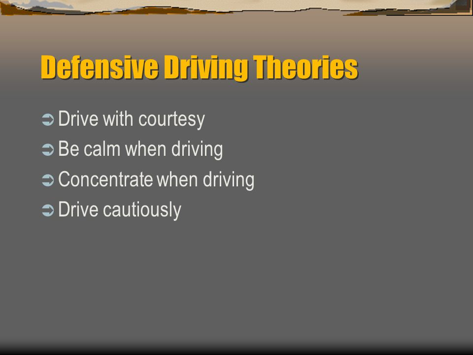 Defensive Driving Theories