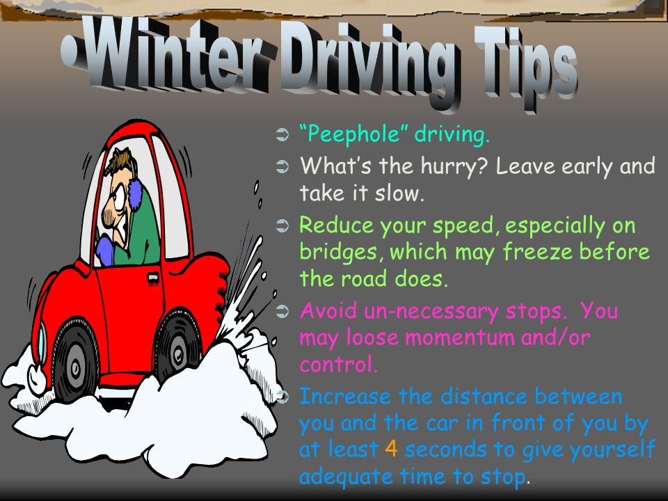 Winter Driving Tips Peephole driving.