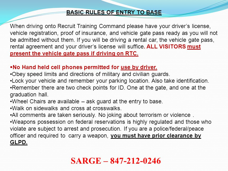BASIC RULES OF ENTRY TO BASE