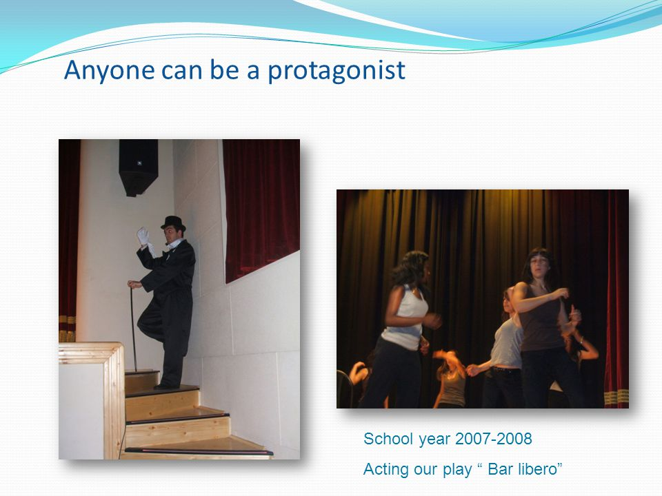 Anyone can be a protagonist