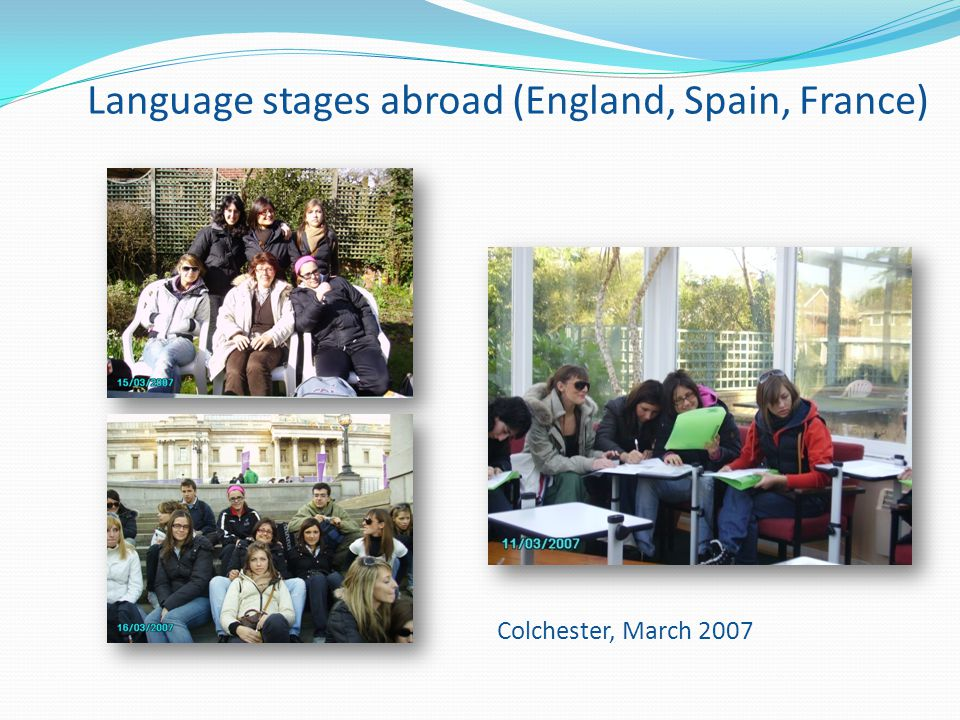 Language stages abroad (England, Spain, France)
