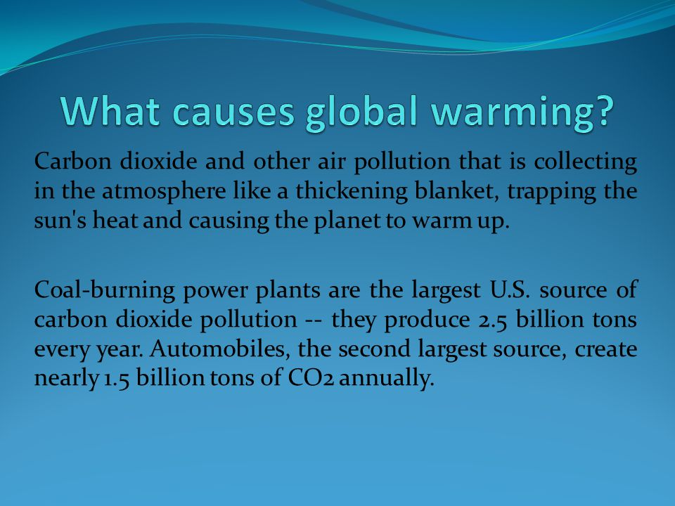 What causes global warming