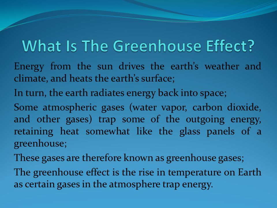 What Is The Greenhouse Effect