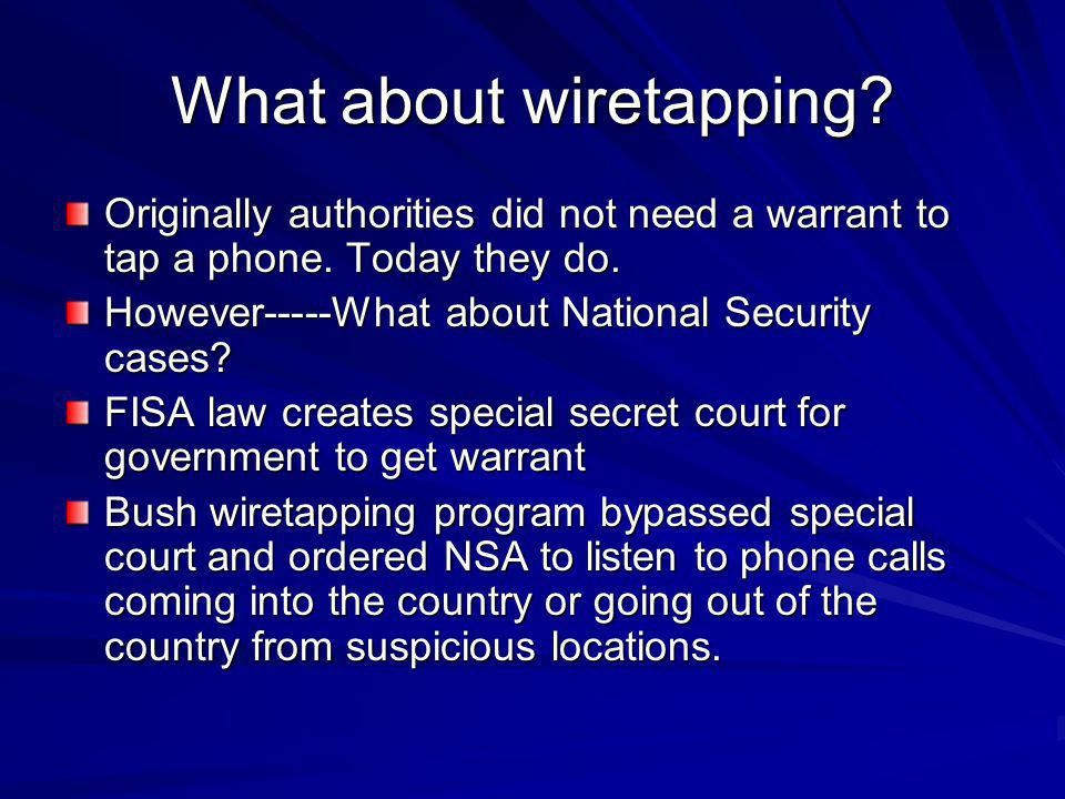 What about wiretapping