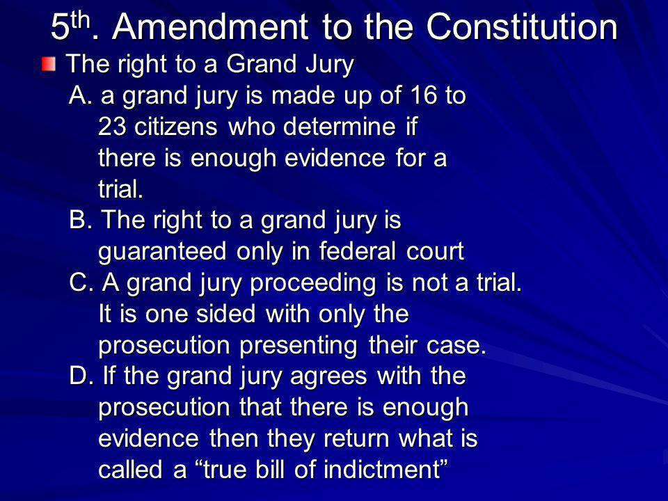5th. Amendment to the Constitution