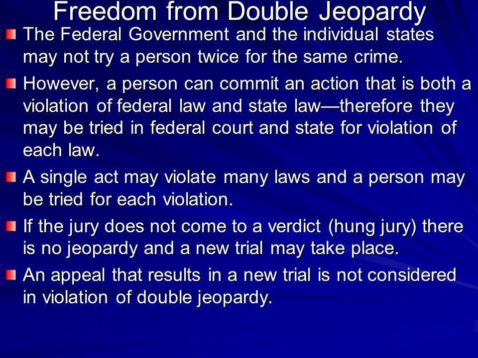 Freedom from Double Jeopardy