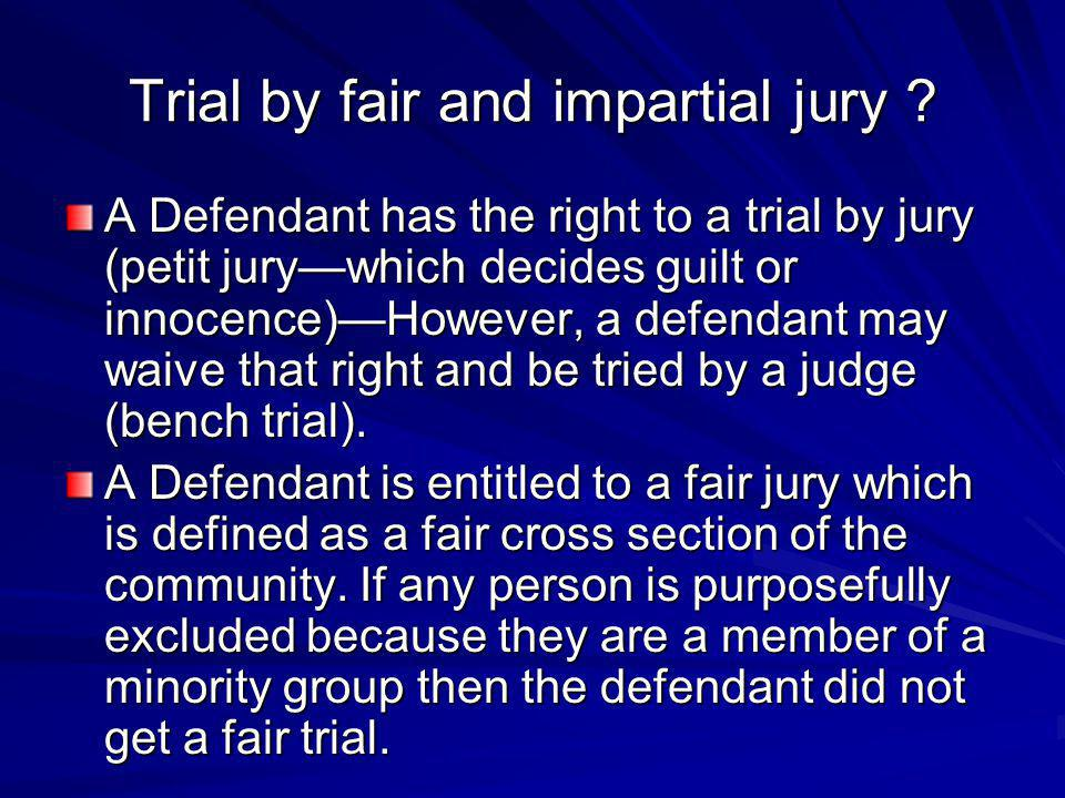 Trial by fair and impartial jury