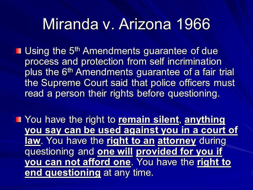 Miranda v. Arizona 1966