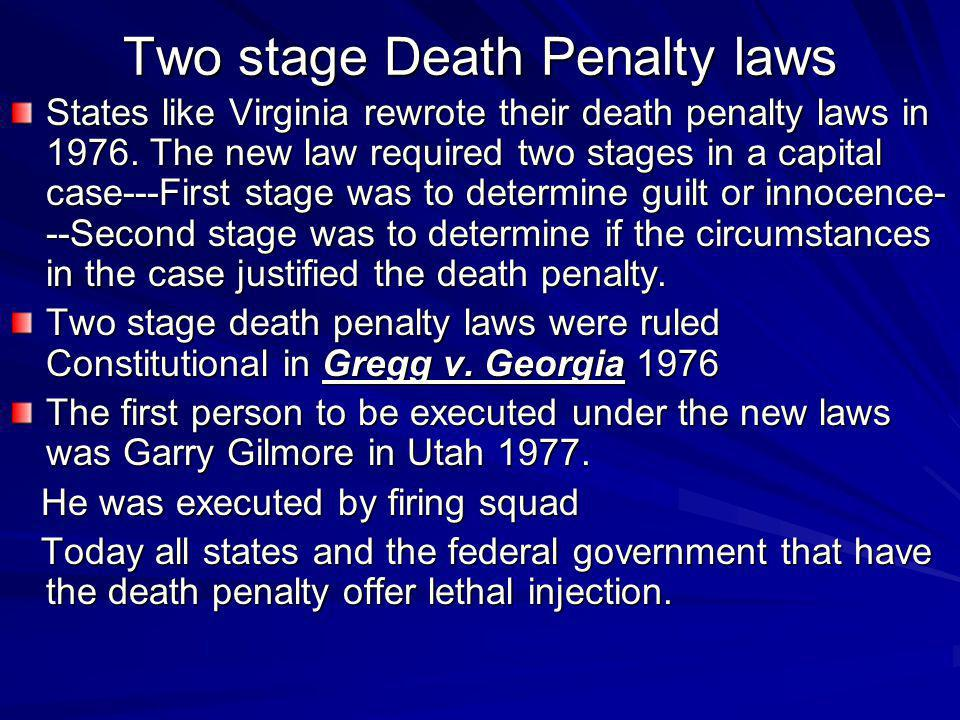Two stage Death Penalty laws