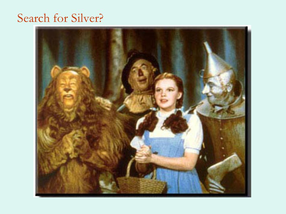 Search for Silver