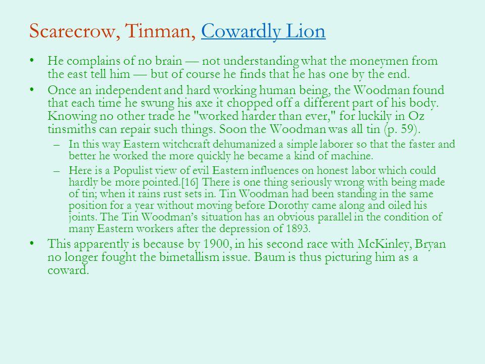 Scarecrow, Tinman, Cowardly Lion