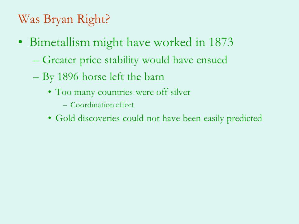 Bimetallism might have worked in 1873