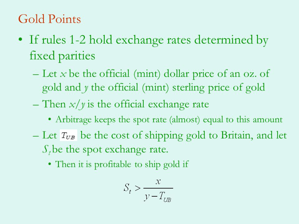 If rules 1-2 hold exchange rates determined by fixed parities