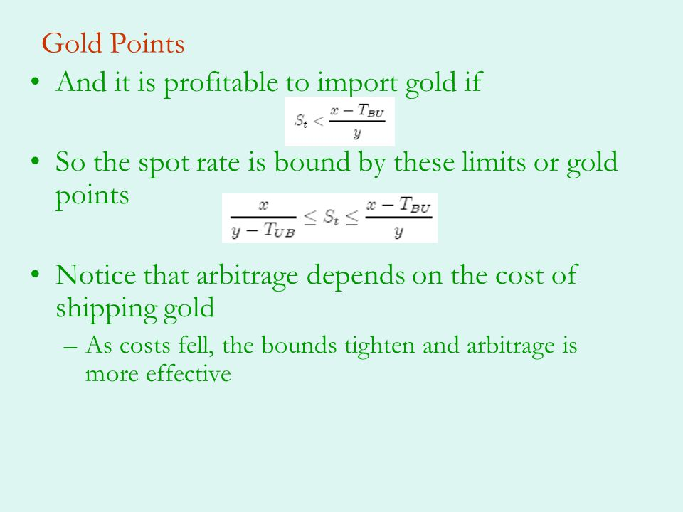 And it is profitable to import gold if