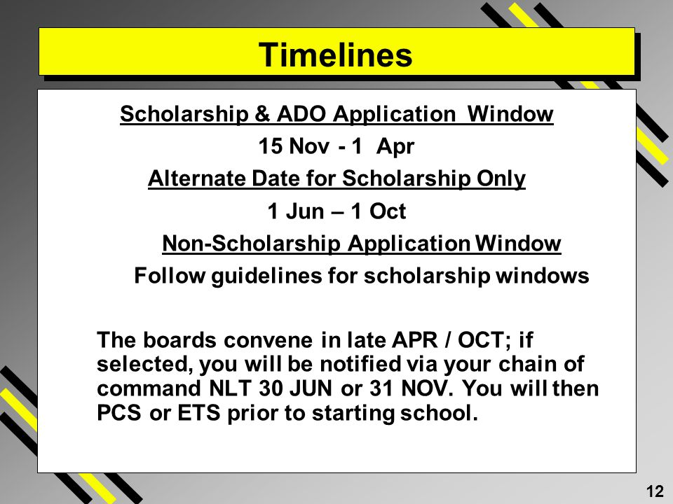 Timelines Scholarship & ADO Application Window 15 Nov - 1 Apr