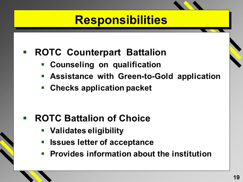 Responsibilities ROTC Counterpart Battalion ROTC Battalion of Choice
