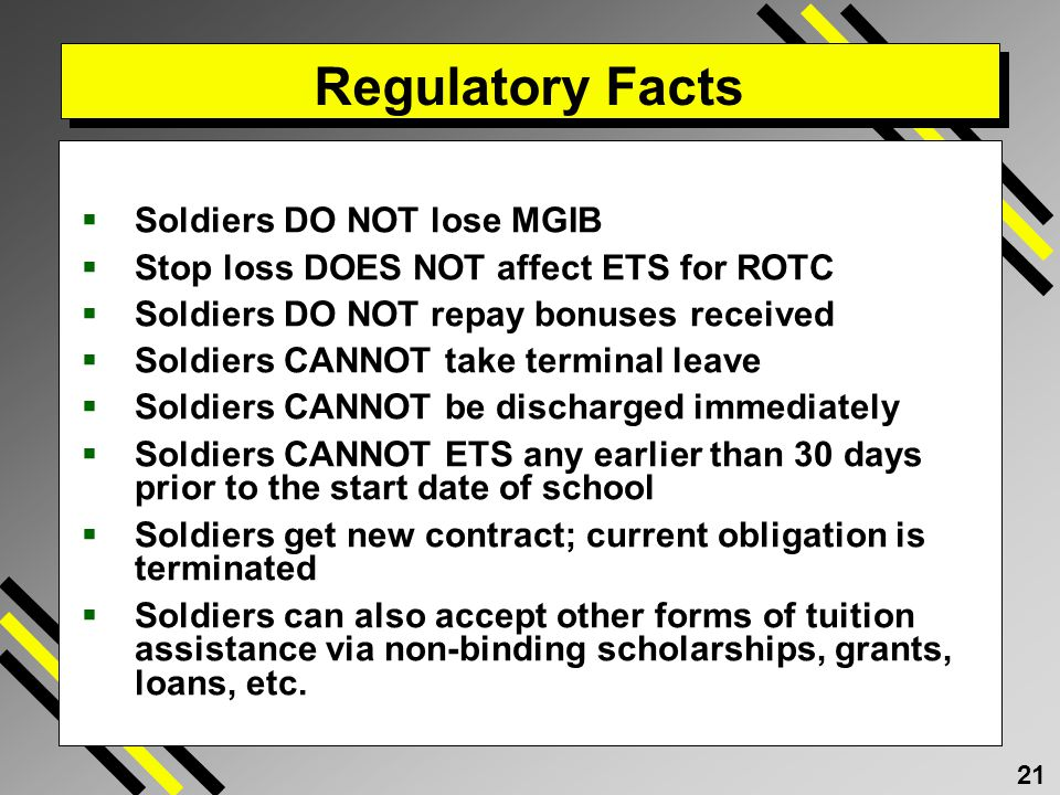 Regulatory Facts Soldiers DO NOT lose MGIB