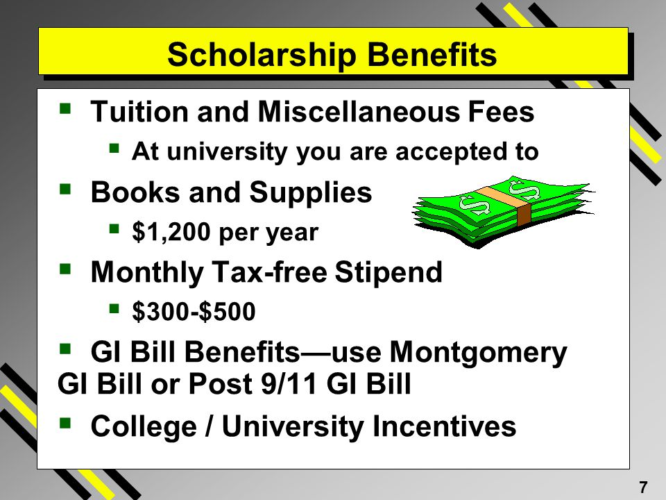 Scholarship Benefits Tuition and Miscellaneous Fees Books and Supplies