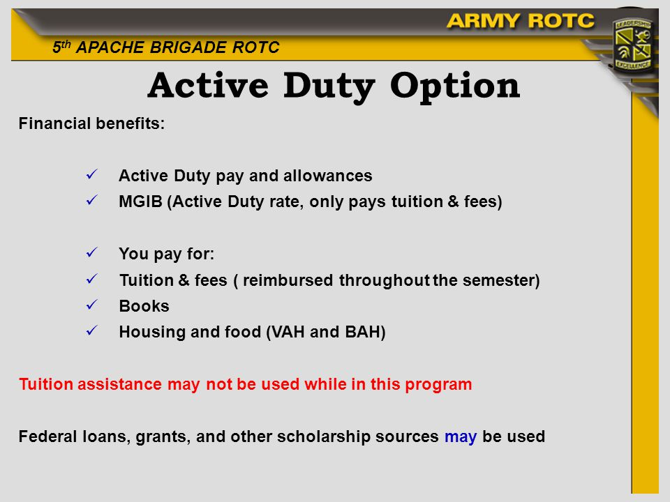 Active Duty Option Financial benefits: Active Duty pay and allowances