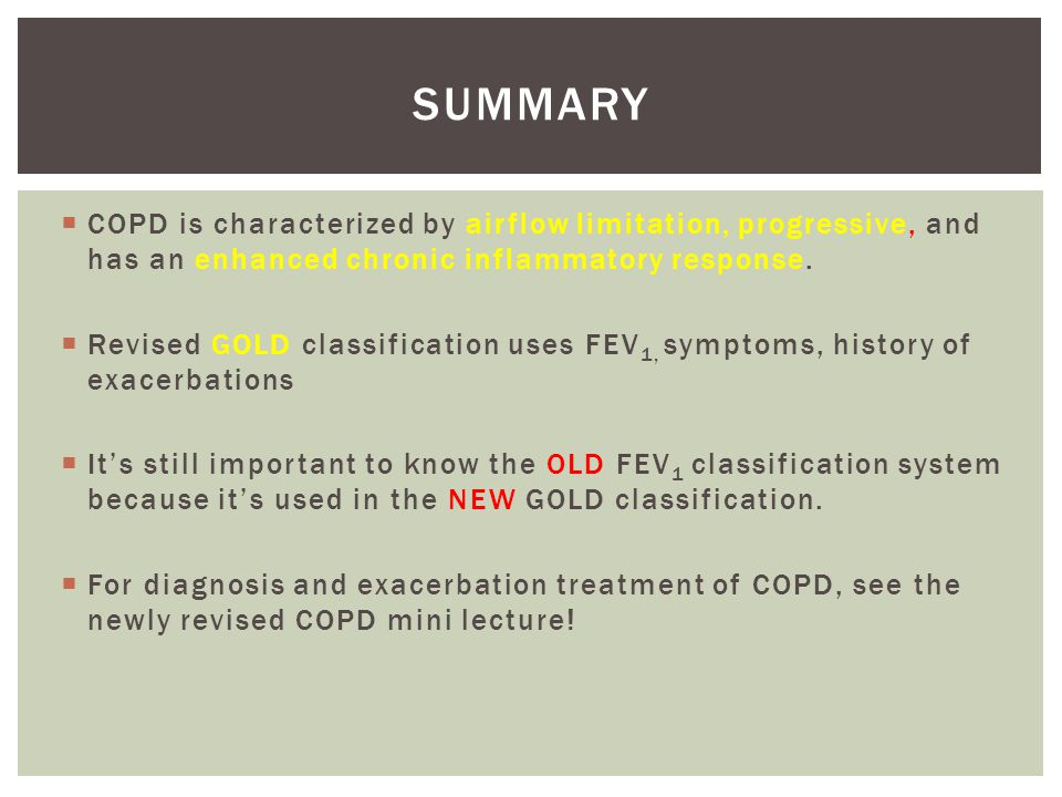 summary COPD is characterized by airflow limitation, progressive, and has an enhanced chronic inflammatory response.