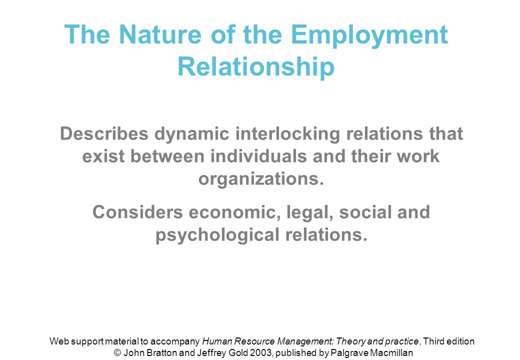 The nature of the employment relationship