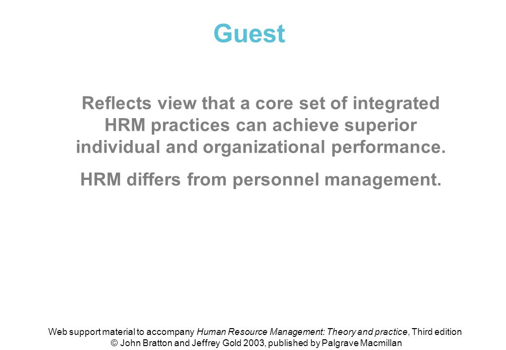 HRM differs from personnel management.